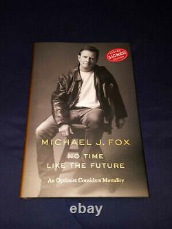 AUTOGRAPHED Michael J. Fox No Time Like The Future Signed Hardcover Book