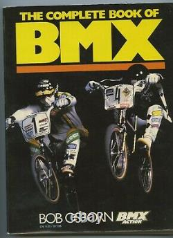 BMX Action's The Complete Book of BMX by Bob Osborn