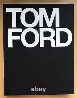 TOM FORD BOOK 1st edition/ 1st printing in 2004 SIGNED / AUTOGRAPHED