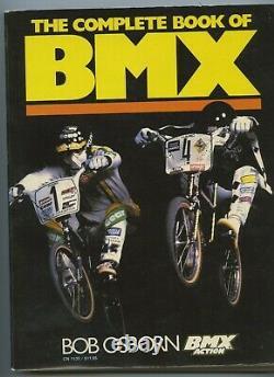 Bmx Action's The Complete Book Of Bmx De Bob Osborn