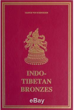 Bronzes Indo-tibetens Ulrich Von Schroeder, 1981 Livraison Gratuite