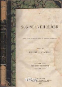 Le Non-slaveholder Abolitionniste Magazine, Vol 1 & 2 1853-1854