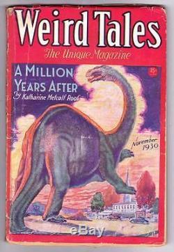 Pulp Weird Tales Novembre 1930 Robert E. Howard Kull, Clark Ashton Smith, Vg / F