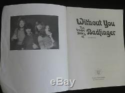 Sans Toi-la Tragique Histoire Du Livre De Badfinger. 1ère Édition. 1997. Tres Rare